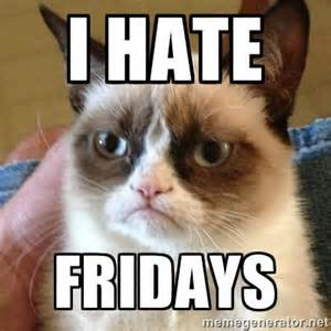 I hate Fridays Joke