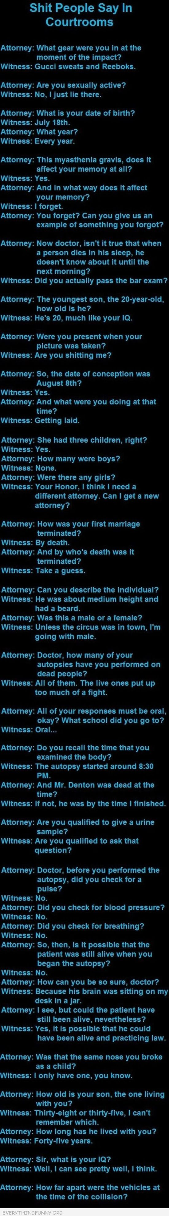 Shit People Say In Courtrooms Pinterest